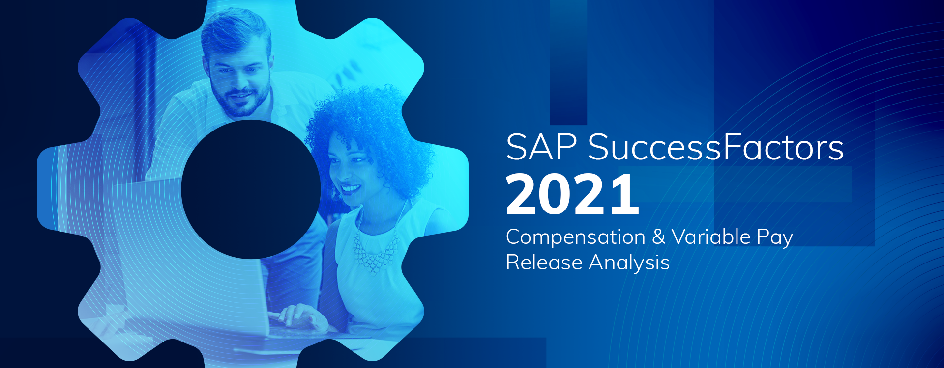 SAP SuccessFactors H1 2021 Compensation & Variable Pay Release Analysis featured image